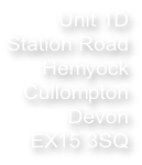 Unit 1D Station Road Hemyock Cullompton Devon EX15 3SQ